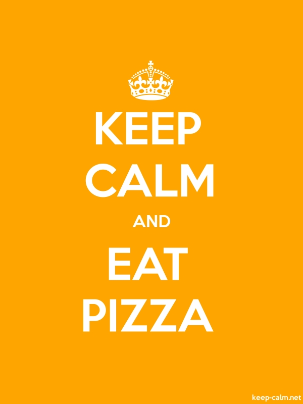 KEEP CALM AND EAT PIZZA - white/orange - Default (600x800)