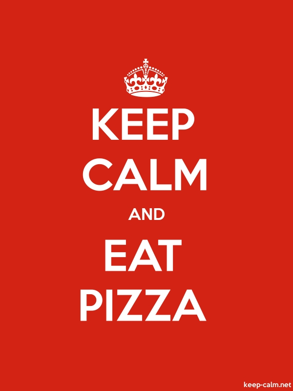 KEEP CALM AND EAT PIZZA - white/red - Default (600x800)