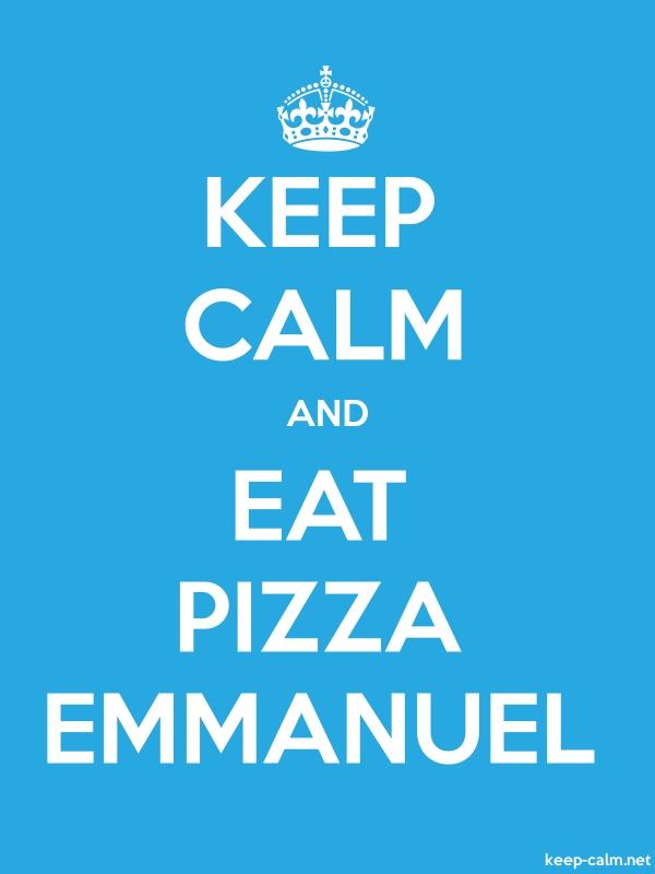 KEEP CALM AND EAT PIZZA EMMANUEL - white/blue - Default (600x800)