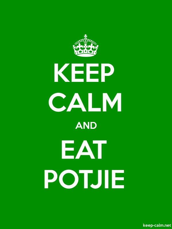 KEEP CALM AND EAT POTJIE - white/green - Default (600x800)