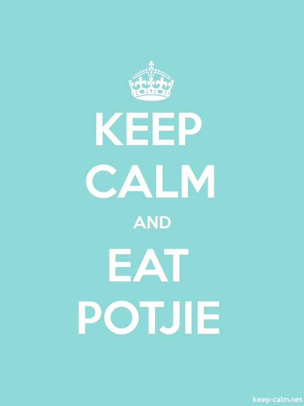 KEEP CALM AND EAT POTJIE - white/lightblue - Default (600x800)