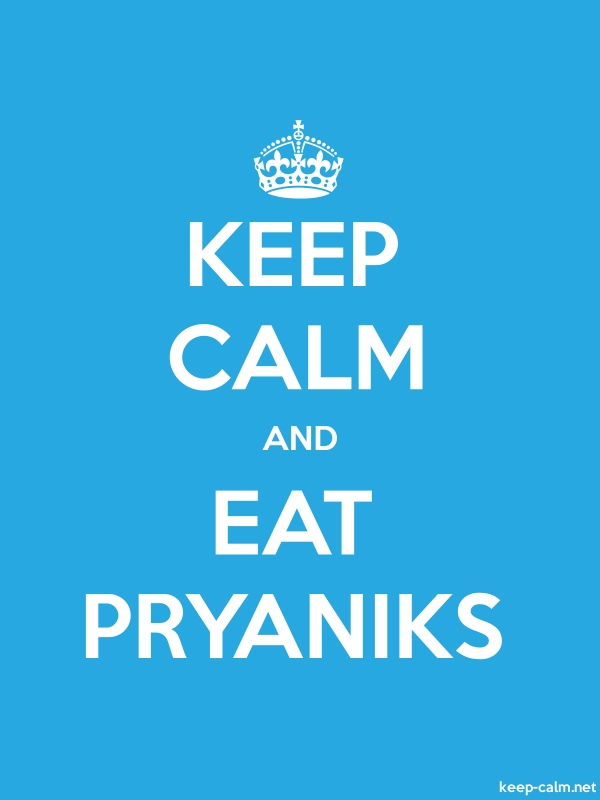 KEEP CALM AND EAT PRYANIKS - white/blue - Default (600x800)