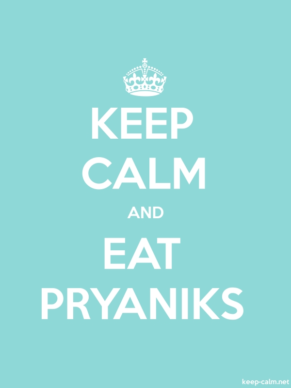 KEEP CALM AND EAT PRYANIKS - white/lightblue - Default (600x800)