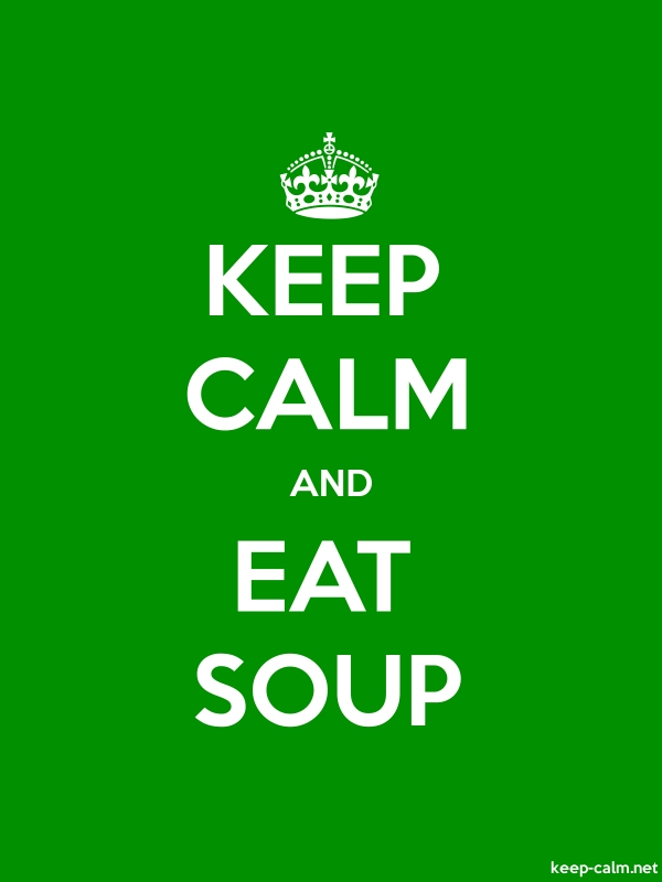KEEP CALM AND EAT SOUP - white/green - Default (600x800)