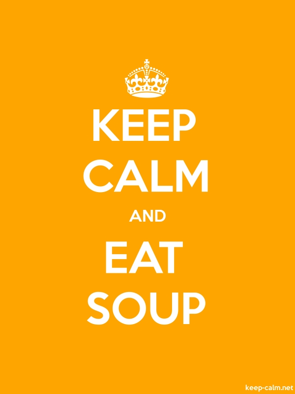 KEEP CALM AND EAT SOUP - white/orange - Default (600x800)
