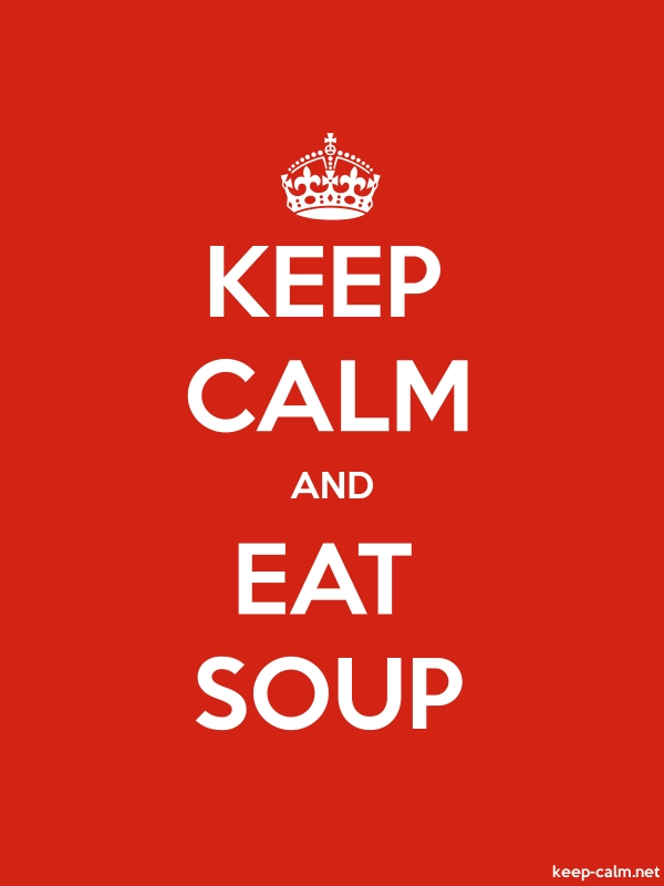 KEEP CALM AND EAT SOUP - white/red - Default (600x800)