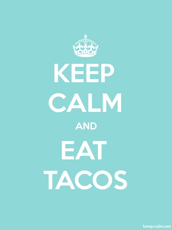 KEEP CALM AND EAT TACOS - white/lightblue - Default (600x800)