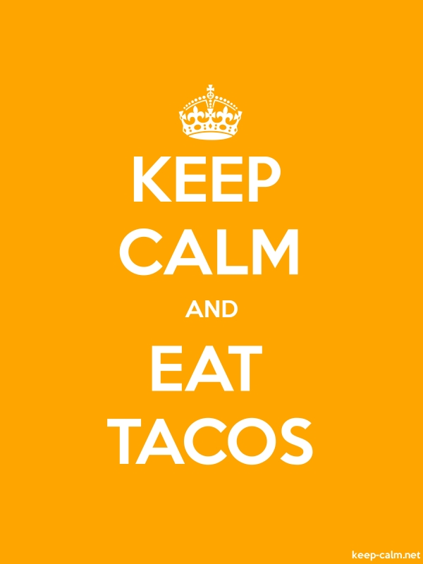 KEEP CALM AND EAT TACOS - white/orange - Default (600x800)