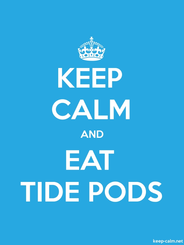 KEEP CALM AND EAT TIDE PODS - white/blue - Default (600x800)