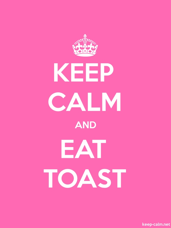 KEEP CALM AND EAT TOAST - white/pink - Default (600x800)