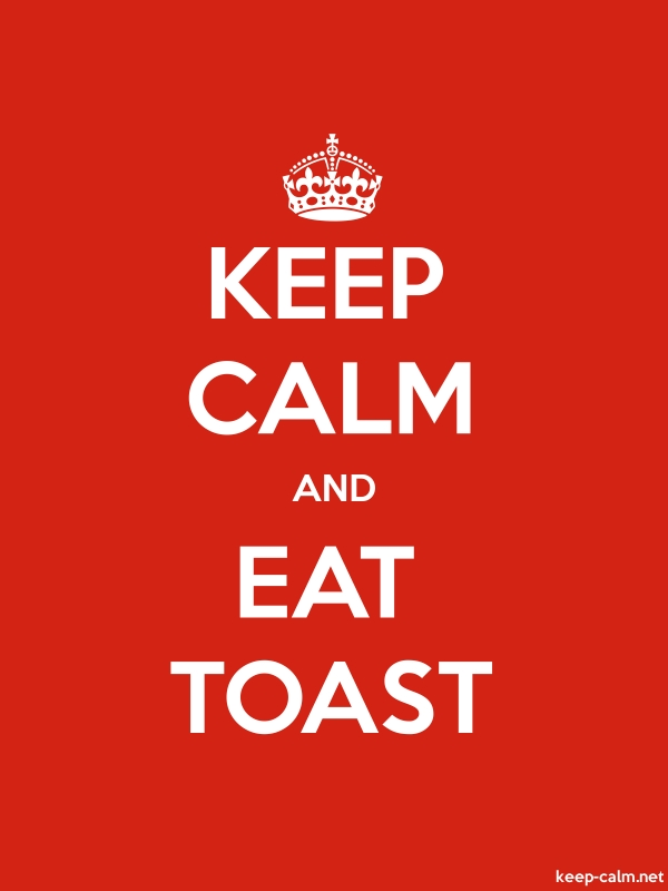 KEEP CALM AND EAT TOAST - white/red - Default (600x800)