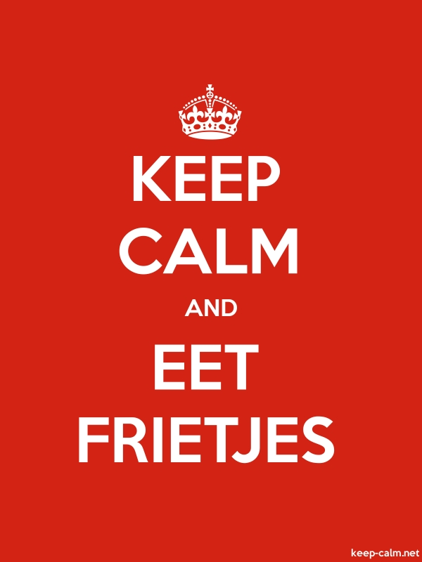 KEEP CALM AND EET FRIETJES - white/red - Default (600x800)