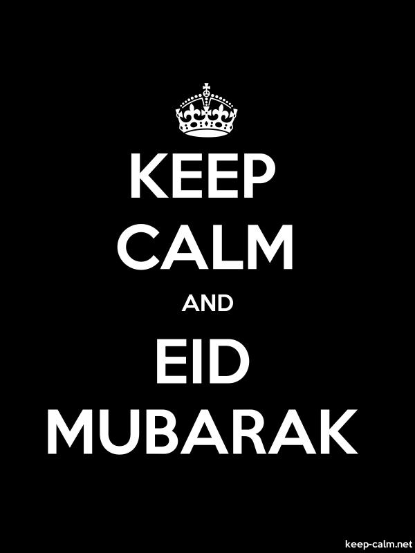 KEEP CALM AND EID MUBARAK - white/black - Default (600x800)