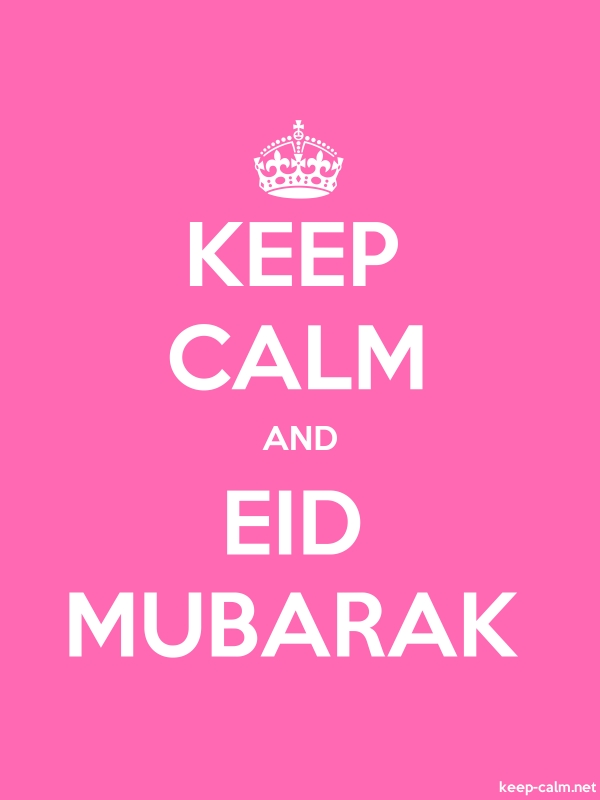 KEEP CALM AND EID MUBARAK - white/pink - Default (600x800)