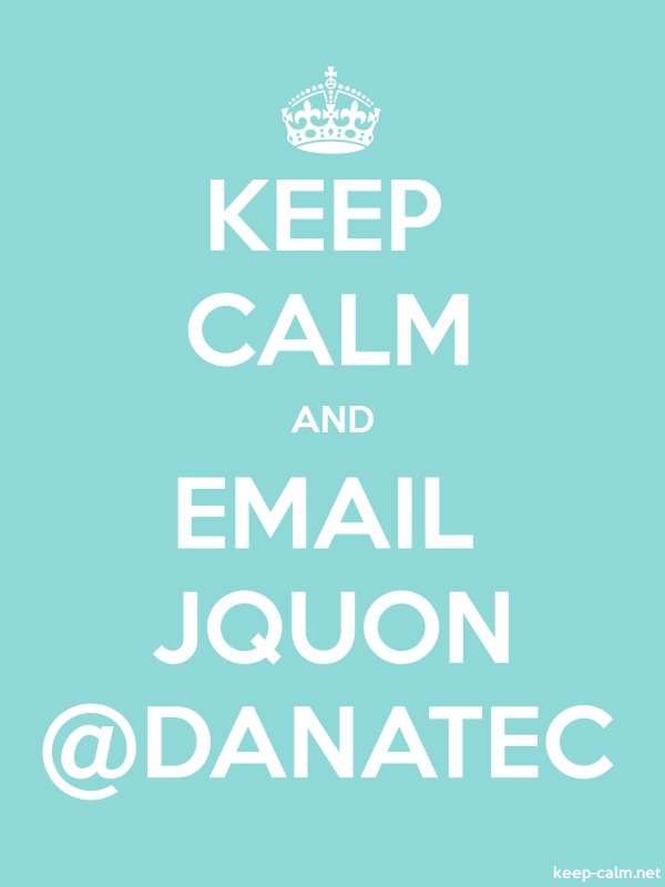 KEEP CALM AND EMAIL JQUON @DANATEC - white/lightblue - Default (600x800)