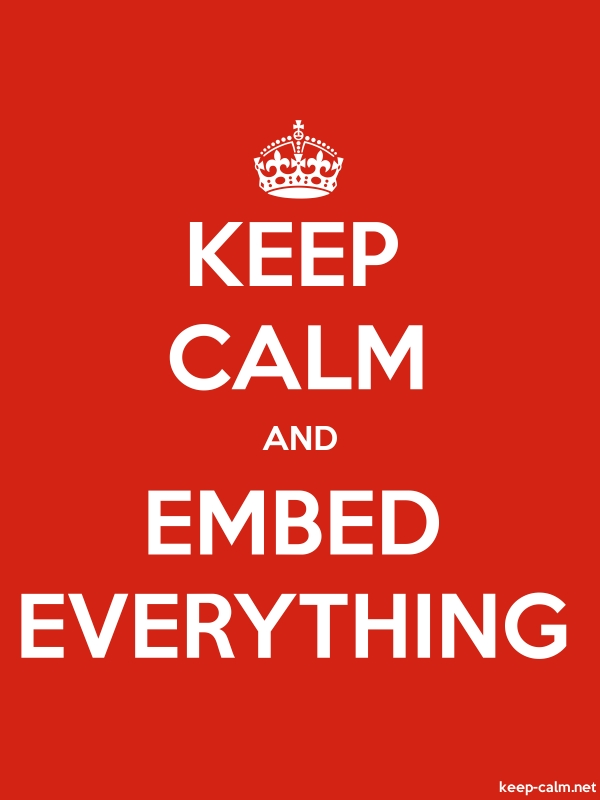 KEEP CALM AND EMBED EVERYTHING - white/red - Default (600x800)