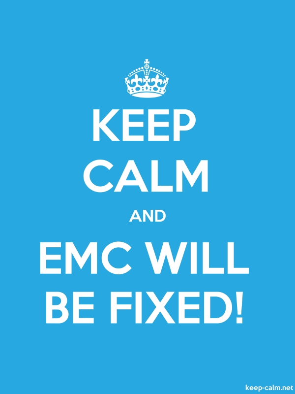 KEEP CALM AND EMC WILL BE FIXED! - white/blue - Default (600x800)