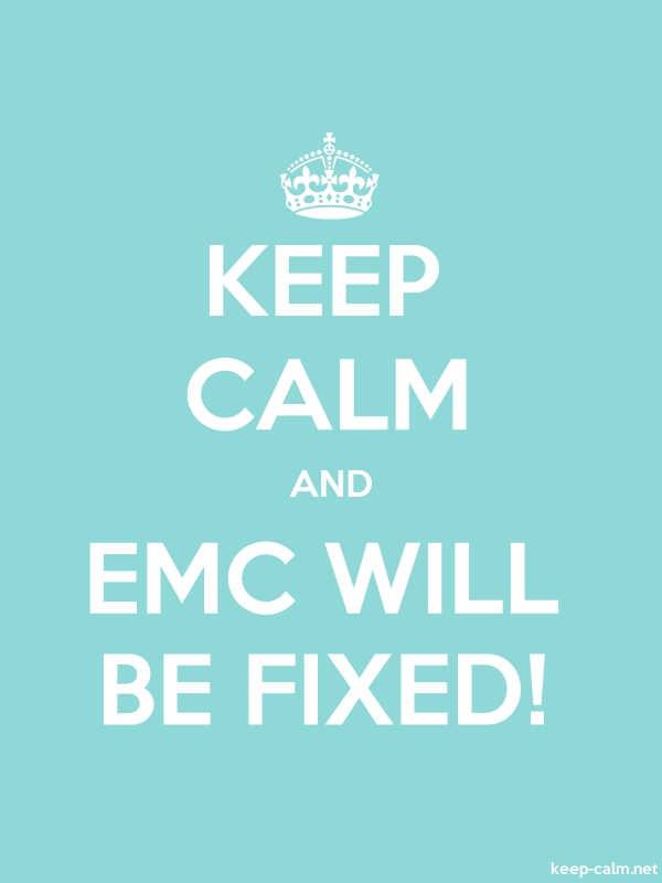 KEEP CALM AND EMC WILL BE FIXED! - white/lightblue - Default (600x800)
