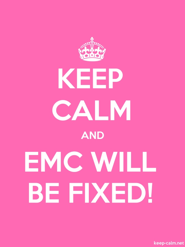 KEEP CALM AND EMC WILL BE FIXED! - white/pink - Default (600x800)