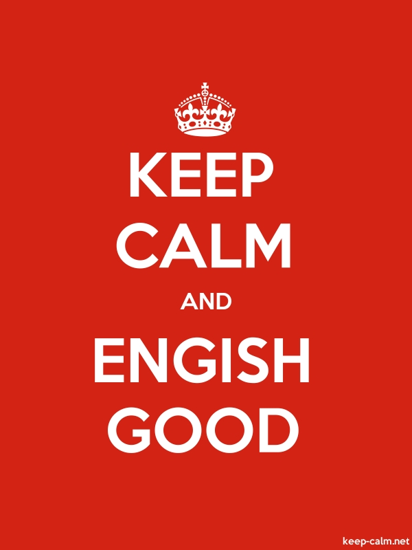 KEEP CALM AND ENGISH GOOD - white/red - Default (600x800)