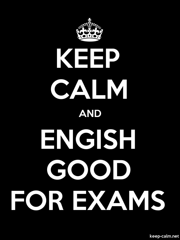 KEEP CALM AND ENGISH GOOD FOR EXAMS - white/black - Default (600x800)