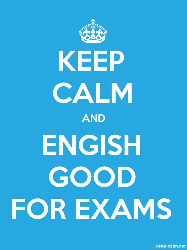 KEEP CALM AND ENGISH GOOD FOR EXAMS - white/blue - Default (600x800)
