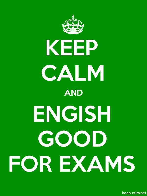 KEEP CALM AND ENGISH GOOD FOR EXAMS - white/green - Default (600x800)