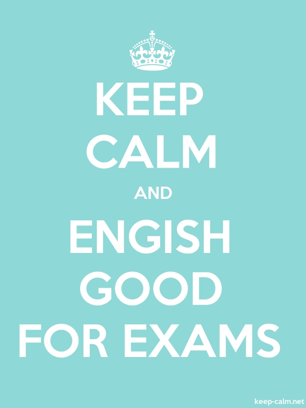 KEEP CALM AND ENGISH GOOD FOR EXAMS - white/lightblue - Default (600x800)