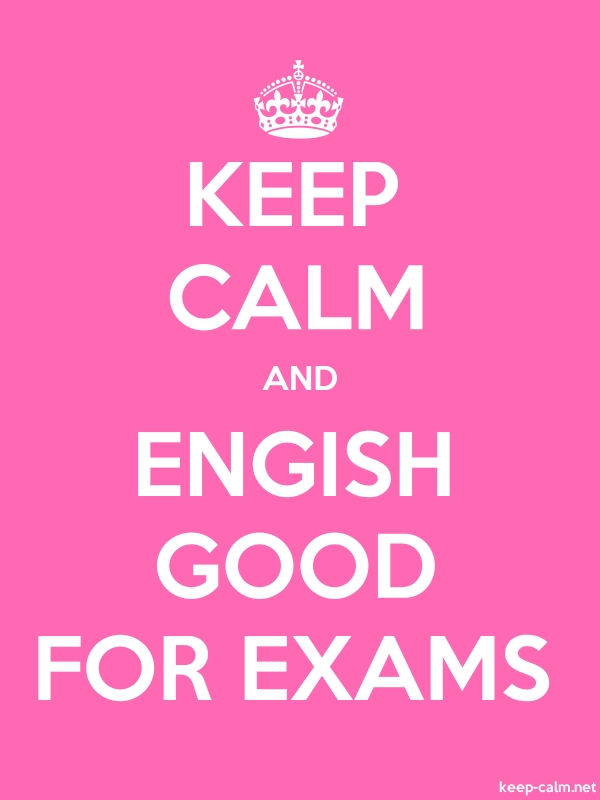 KEEP CALM AND ENGISH GOOD FOR EXAMS - white/pink - Default (600x800)