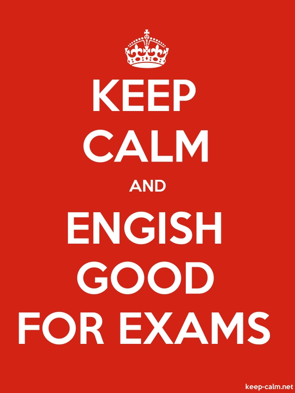 KEEP CALM AND ENGISH GOOD FOR EXAMS - white/red - Default (600x800)