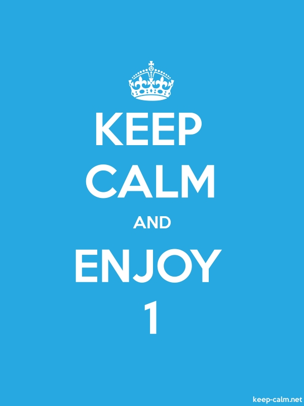 KEEP CALM AND ENJOY 1 - white/blue - Default (600x800)