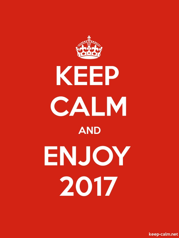KEEP CALM AND ENJOY 2017 - white/red - Default (600x800)