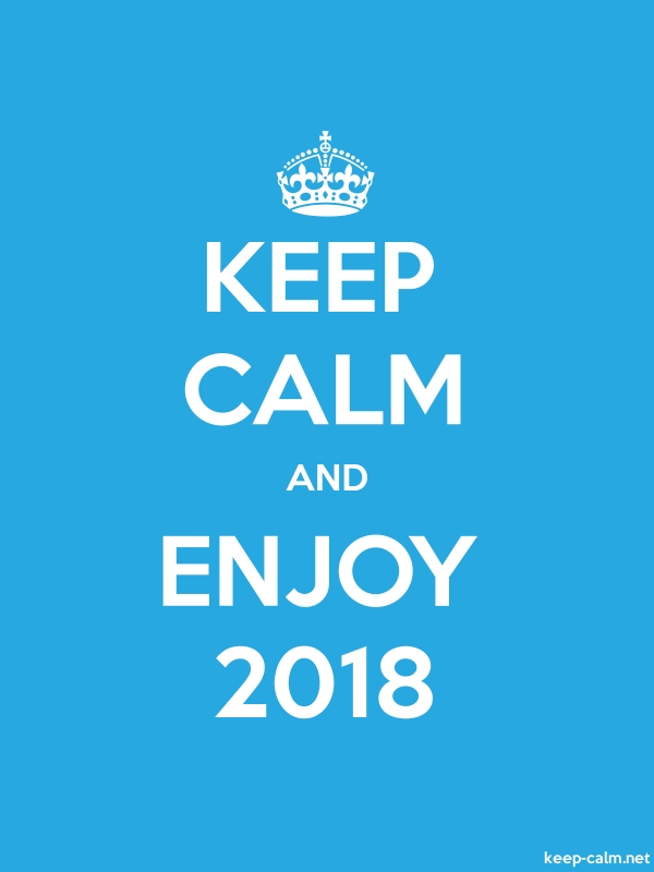 KEEP CALM AND ENJOY 2018 - white/blue - Default (600x800)