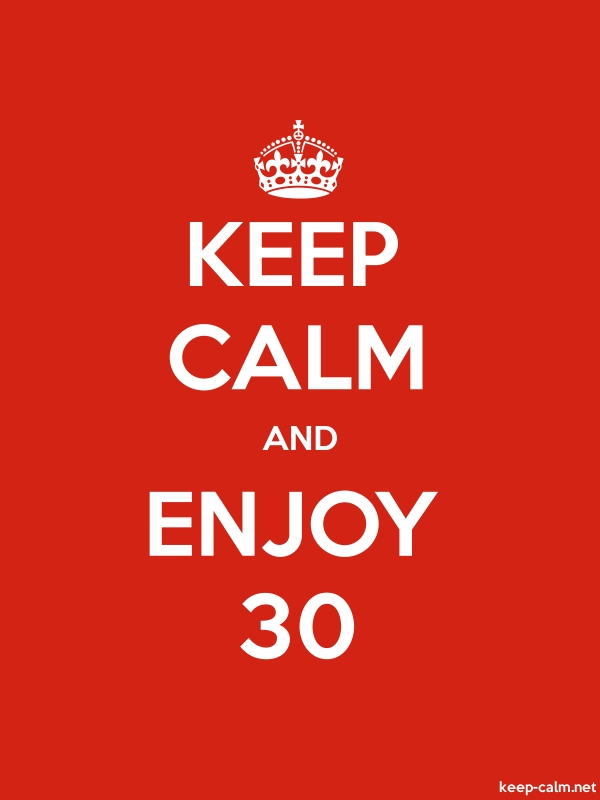 KEEP CALM AND ENJOY 30 - white/red - Default (600x800)