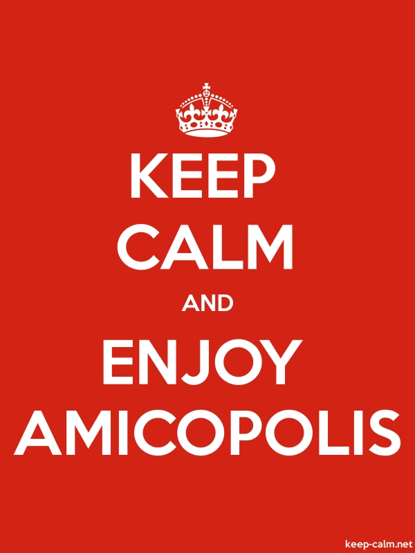 KEEP CALM AND ENJOY AMICOPOLIS - white/red - Default (600x800)