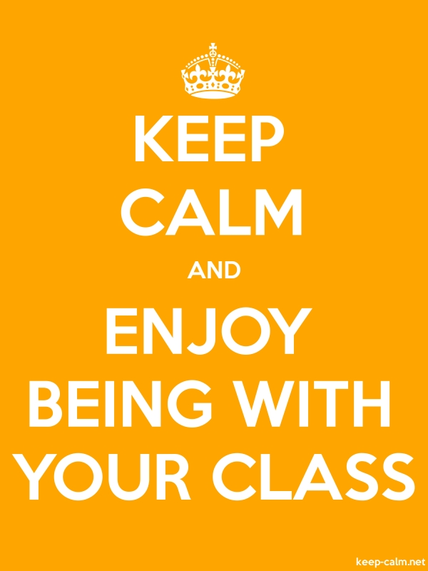 KEEP CALM AND ENJOY BEING WITH YOUR CLASS - white/orange - Default (600x800)