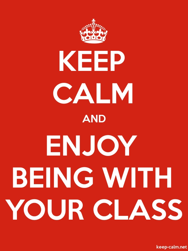 KEEP CALM AND ENJOY BEING WITH YOUR CLASS - white/red - Default (600x800)