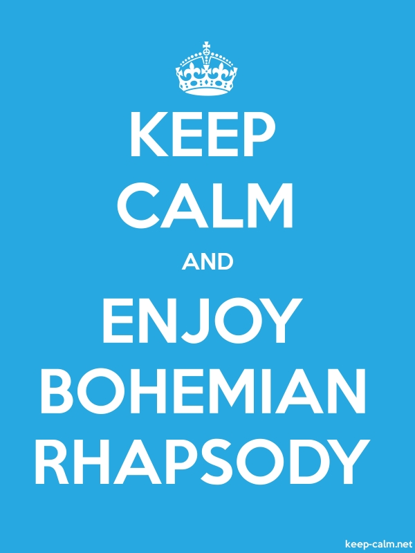 KEEP CALM AND ENJOY BOHEMIAN RHAPSODY - white/blue - Default (600x800)