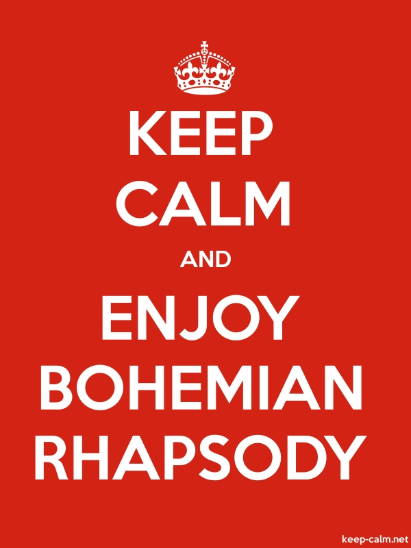 KEEP CALM AND ENJOY BOHEMIAN RHAPSODY - white/red - Default (600x800)