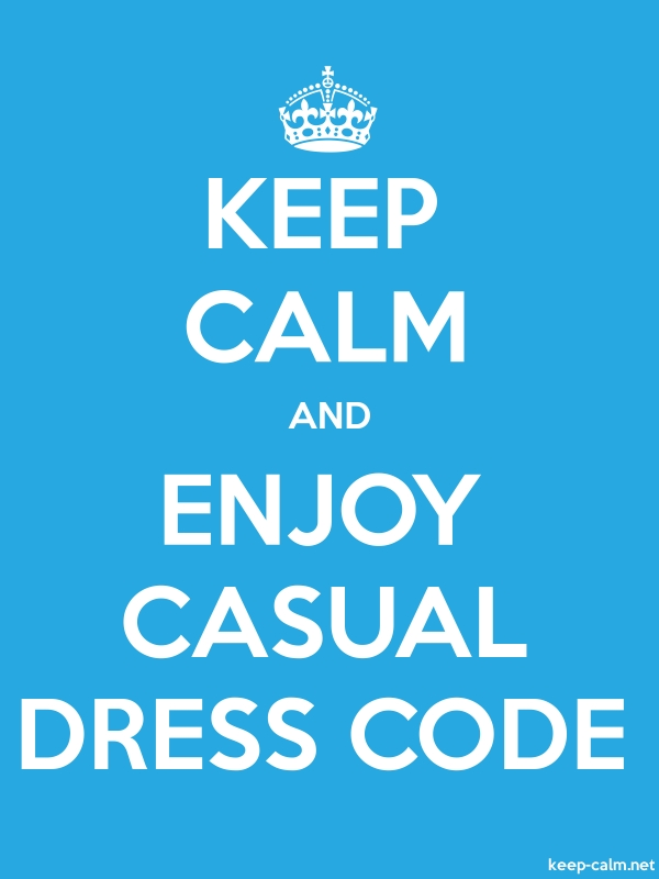 KEEP CALM AND ENJOY CASUAL DRESS CODE - white/blue - Default (600x800)