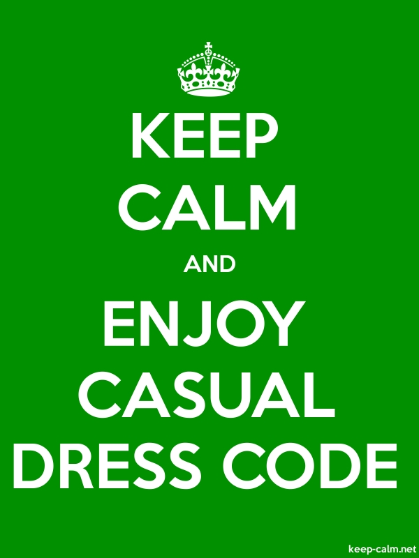 KEEP CALM AND ENJOY CASUAL DRESS CODE - white/green - Default (600x800)
