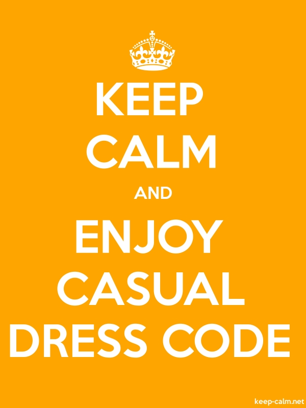 KEEP CALM AND ENJOY CASUAL DRESS CODE - white/orange - Default (600x800)