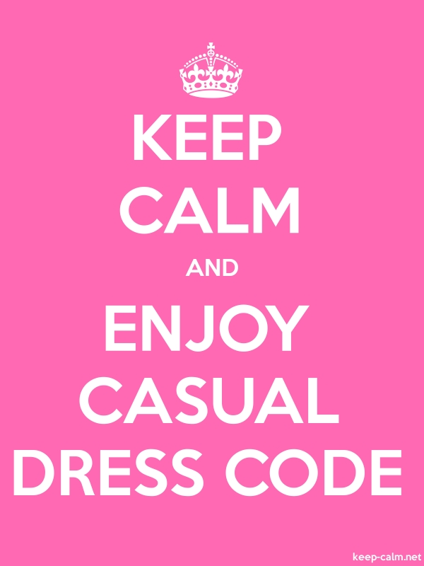 KEEP CALM AND ENJOY CASUAL DRESS CODE - white/pink - Default (600x800)