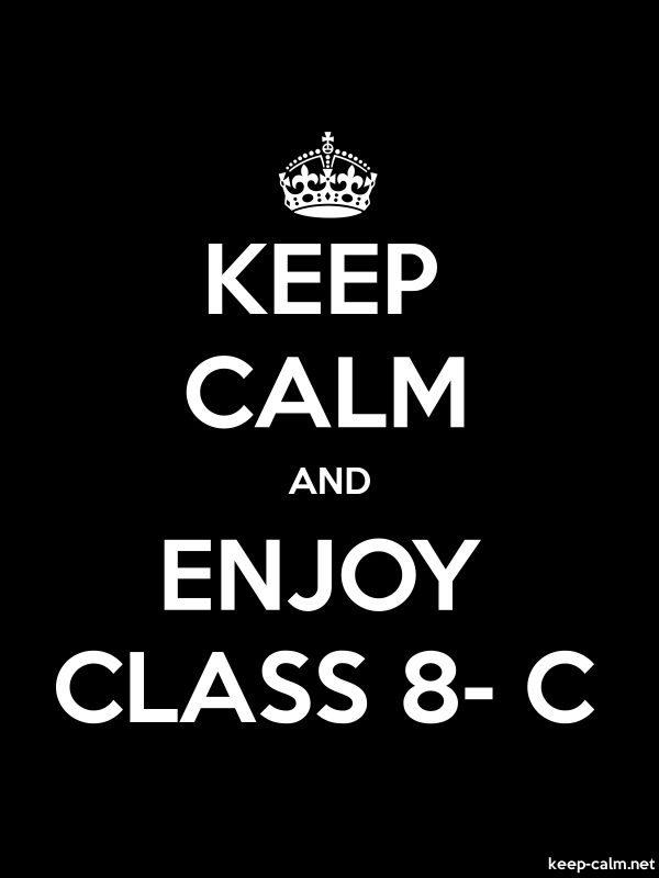 KEEP CALM AND ENJOY CLASS 8- C - white/black - Default (600x800)