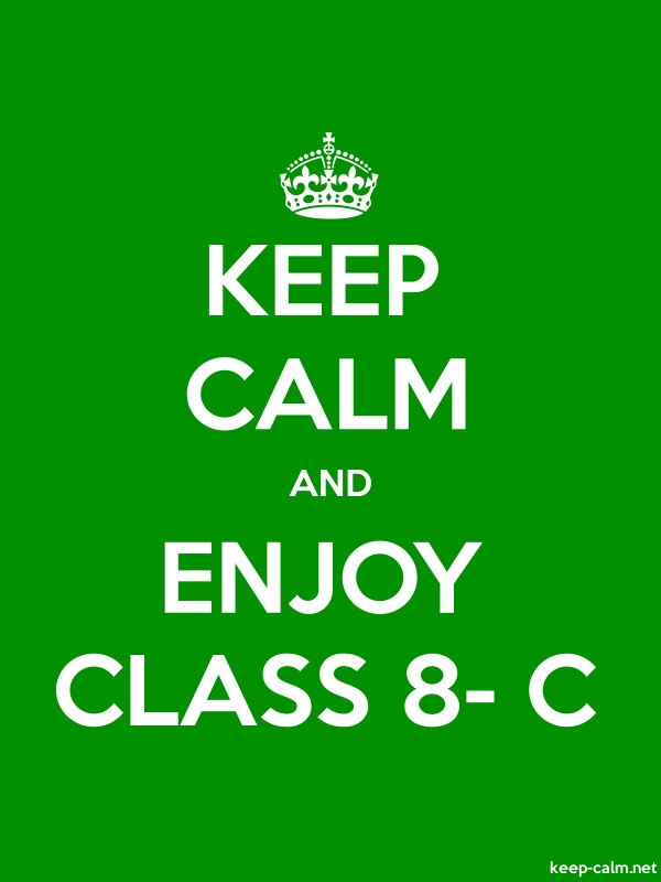 KEEP CALM AND ENJOY CLASS 8- C - white/green - Default (600x800)