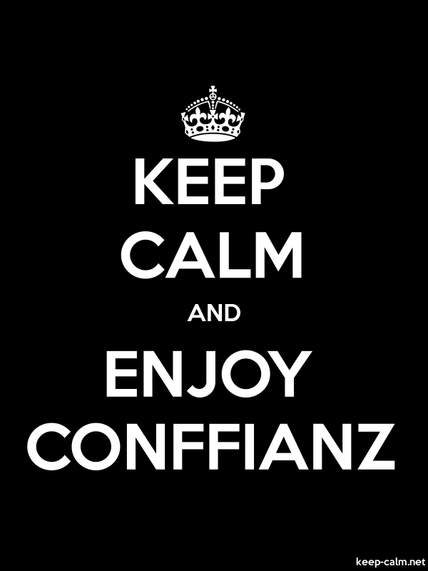 KEEP CALM AND ENJOY CONFFIANZ - white/black - Default (600x800)