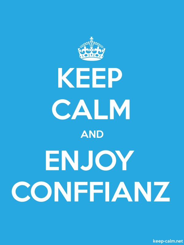 KEEP CALM AND ENJOY CONFFIANZ - white/blue - Default (600x800)