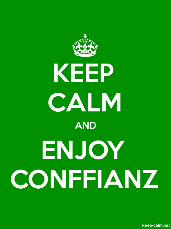 KEEP CALM AND ENJOY CONFFIANZ - white/green - Default (600x800)