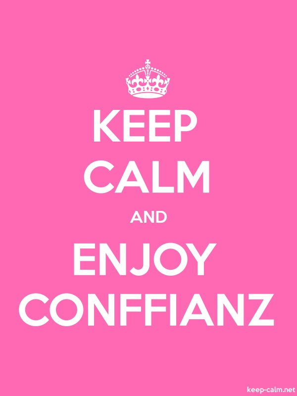 KEEP CALM AND ENJOY CONFFIANZ - white/pink - Default (600x800)