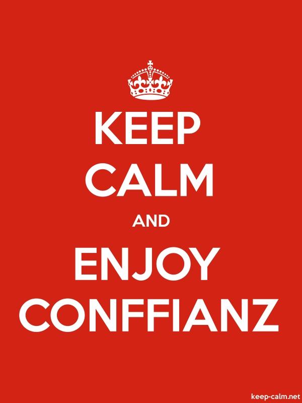 KEEP CALM AND ENJOY CONFFIANZ - white/red - Default (600x800)